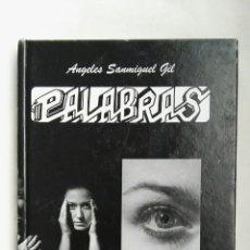 Libros: PALABRAS MAMÍFERAS ÁNGELES SANMIGUEL GIL. Lote 158329649