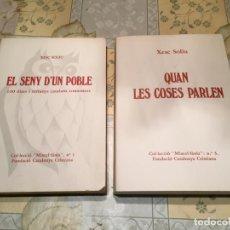 Libros: ANTIGUOS 2 LIBRO EL SENY D'UN POBLE Y QUAN LES COSES PARLEN POR XESC SOLIU AÑO 1987 . Lote 158459606