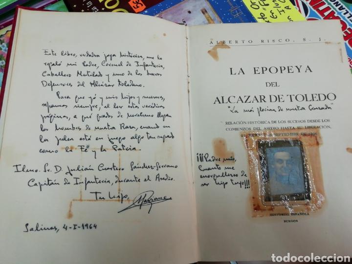 LA APOPEYA DEL ALCÁZAR DE TOLEDO, ALBERTO RISCO,( FIRMADO HIJO CORONEL DE INFANTERÍA) AÑO 1937 (Libros sin clasificar)