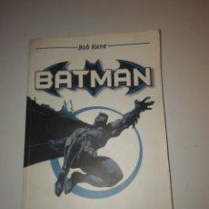 Libros: BOB KANE BATMAN CLASICOS DEL COMIC. Lote 158863206