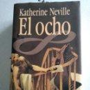 Libros: EL OCHO KATHERINE NEVILLE. Lote 158910029