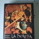Libros: LA HEREJÍA ROMAIN SARDOU. Lote 158910741