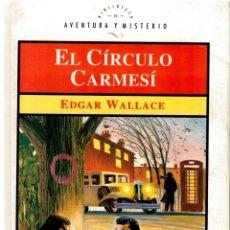 Libros: EL CIRCULO CARMESI (THE CRIMSON CIRCLE, SPANISH EDITION) - EDGAR WALLACE. ILUSTRACIONES DE MARIO LAC. Lote 159003744