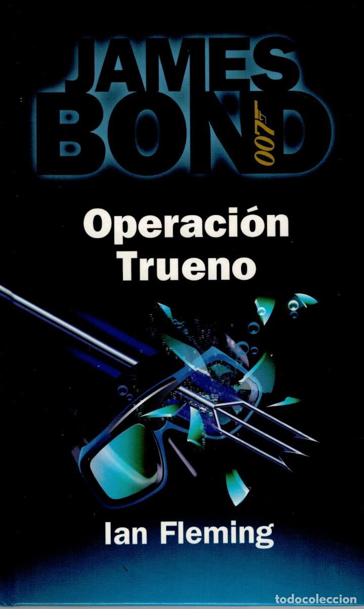 JAMES BOND, OPERACION TRUENO (THUNDERBALL, SPANISH EDITION) - IAN FLEMING (Libros sin clasificar)