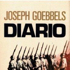 Libros: DIARIO - JOSEPH GOEBBELS. TRADUCCION DE EDUARDO DE GUZMAN. Lote 159007638