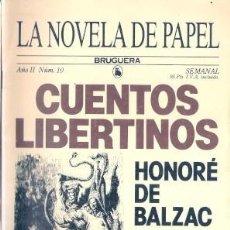 Libros: LA NOVELA DE PAPEL, 10: CUENTOS LIBERTINOS - BALZAC, HONORÉ DE. Lote 156492505