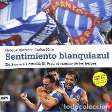 Libros: SENTIMIENTO BLANQUIAZUL. Lote 159063992