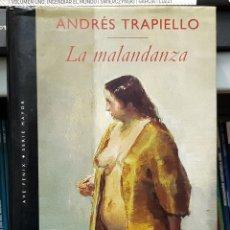 Libros: LA MALANDANZA - ANDRÉS TRAPIELLO. Lote 129402578