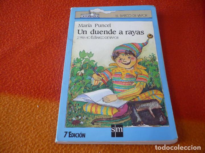 UN DUENDE A RAYAS ( MARIA PUNCEL ) BARCO DE VAPOR (Libros sin clasificar)