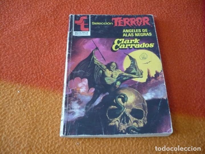 ANGELES DE ALAS NEGRAS ( CLARK CARRADOS ) TERROR BRUGUERA Nº 505 (Libros sin clasificar)