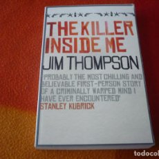 Libros: THE KILLER INSIDE ME ( JIM THOMPSON ) ¡MUY BUEN ESTADO! ( EN INGLÉS ). Lote 159329994