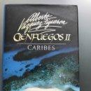Libros: CIENFUEGOS II CARIBES - ALBERTO VÁZQUEZ FIGUEROA. Lote 159367250