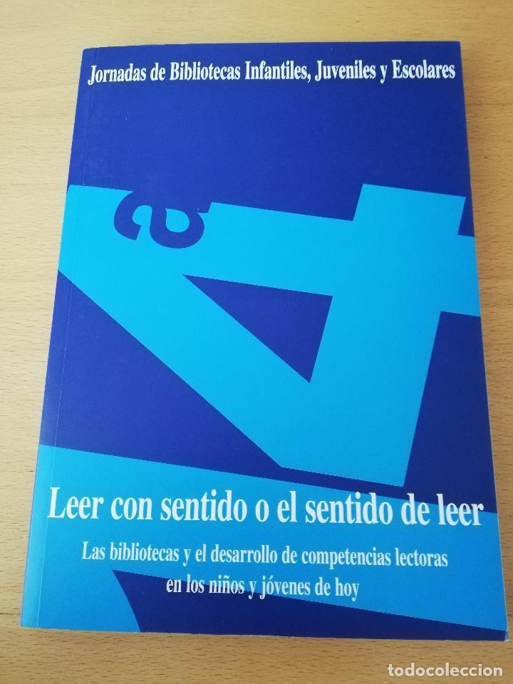 LEER CON SENTIDO O EL SENTIDO DE LEER (FUNDACIÓN GERMÁN SÁNCHEZ RUIPÉREZ) (Libros sin clasificar)
