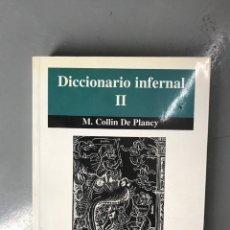 Libros: DICCIONARIO INFERNAL II - DE PLANCY, COLLIN. Lote 79954773