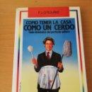 Libros: COMO TENER LA CASA COMO UN CERDO. GUÍA DOMÉSTICA DEL PERFECTO SOLTERO (P.J. O'ROURKE). Lote 159753710