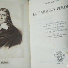 Libros: EL PARAÍSO PERDIDO. JOHN MILTON. COLECCIÓN CRISOL.. Lote 159782428