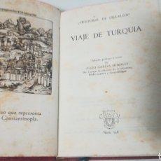 Libros: VIAJE DE TURQUÍA. CRISTÓBAL DE VILLALON. COLECCIÓN CRISOL. Lote 159783318