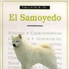 Libros: EL SAMOYEDO / TERRY GAIL CAMPBELL - STOCK DE TIENDA JAMAS USADO - ENVIO GRATIS. Lote 160011090