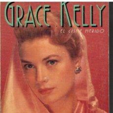 Libros: GRACE KELLY EL CISNE HERIDO - LUIS GASCA. Lote 38554219