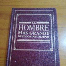 Libros: LIBRO EL HOMBRE MÁS GRANDE DE TODOS LOS TIEMPOS. Lote 160251050