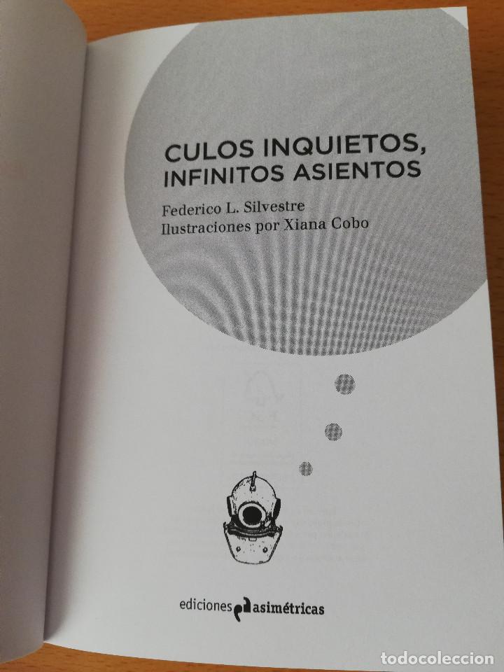 Libros: CULOS INQUIETOS, INFINITOS ASIENTOS (FEDERICO L. SILVESTRE) EDICIONES ASIMÉTRICAS - Foto 2 - 160256070