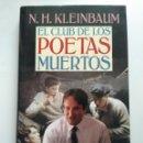 Libros: EL CLUB DE LOS POETAS MUERTOS/N.H.KLEINBAUM. Lote 160300754