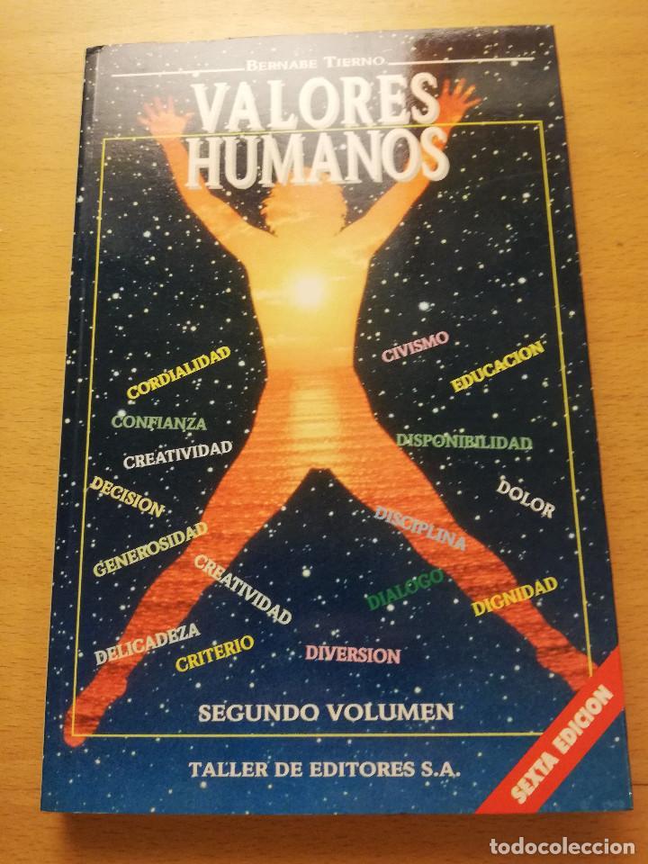 VALORES HUMANOS. SEGUNDO VOLUMEN (BERNABE TIERNO) (Libros sin clasificar)