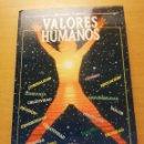 Libros: VALORES HUMANOS. SEGUNDO VOLUMEN (BERNABE TIERNO). Lote 160307206