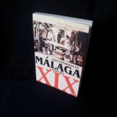 Libros: ANTONIO ALBUERA GUIRNALDOS - VIDA COTIDIANA EN MALAGA A FINES DEL XIX - AGORA 1998. Lote 160322186