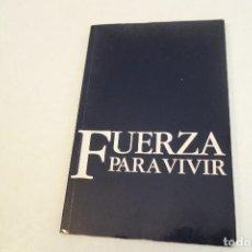 Libros: FUERZA PARA VIVIR. JAMIE BUCINGHAM.. Lote 160428570