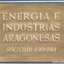 Libros: ENERGIA E INDUSTRIAS ARAGONESAS, SOCIEDAD ANÓNIMA.UNA INDUSTRIA ELECTROQUÍMICA. MADRID, 1953.. Lote 160446750