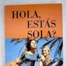 Libros: HOLA, ¿ESTÁS SOLA?. Lote 160551746