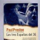 Libros: LAS TRES ESPAÑAS DEL 36. Lote 160551770