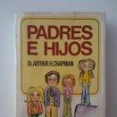 Libros: PADRES E HIJOS BRUGUERA IRIS-1°EDICIÓN 1974. Lote 160576986