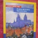Libros: AL AIRICO DE LA TIERRA, TIPOS DE LA TIERRA. JOSÉ MARÍA JIMENO JURÍO. PAMIELA. NUEVO. Lote 160583738