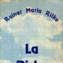Libros: LA DICHA BLANCA - RAINER MARIA RILKE - EDICIONES COMA. Lote 160587502