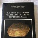 Libros: LA SIMA DEL CERRO BONICHES CUENCA. Lote 160587716