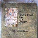 Libros: CUENCA, JESUCRISTO EN LA CRUZ, FERNANDO REMACHA 1967. Lote 160590956