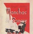 Libros: MANCHAS DE SANGRE EN LA NIEVE. ANGEL SANTOS. Lote 160593202