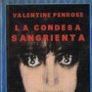 Libros: LA CONDESA SANGRIENTA. VALENTINE PENROSE. EL OJO SIN PARPADO. SIRUELA, 1987. 1ª EDICION. Lote 160635154