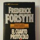Libros: EL CUARTO PROTOCOLO-1°EDICIÓN 1988-FREDERICK FORSYTH. Lote 160635386