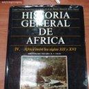 Libros: HISTORIA GENERAL DE AFRICA TOMO IV AFRICA ENTRE LOS SIGLOS XII Y XVI . Lote 160637902