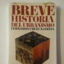 Libros: BREVE HISTORIA DEL URBANISMO-11°EDICIÓN 1981-FERNANDO CHUECA GOITIA. Lote 160638469