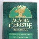 Libros: ASESINATO EN MESOPOTAMIA ; EL TESTIGO MUDO ; CITA CON LA MUERTE. Lote 160650641