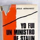 Libros: YO FUI UN MINISTRO DE STALIN. Lote 160651256