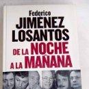 Libros: DE LA NOCHE A LA MAÑANA: EL MILAGRO DE LA COPE. Lote 160652060