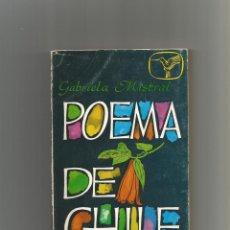 Libros: POEMA DE CHILE. - MISTRAL, GABRIELA:. Lote 160762348