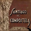 Libros: SANTIAGO DE COMPOSTELA - NO CONSTA AUTOR. Lote 160769417