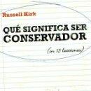 Libros: QUÉ SIGNIFICA SER CONSERVADOR (EN 15 LECCIONES) - NUÑO LÓPEZ, ANA. Lote 160769465