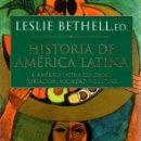 Libros: HISTORIA DE AMÉRICA LATINA. 4. AMÉRICA LATINA COLONIAL: POBLACIÓN, SOCIEDAD Y CULTURA - BETHELL, LES. Lote 160769481